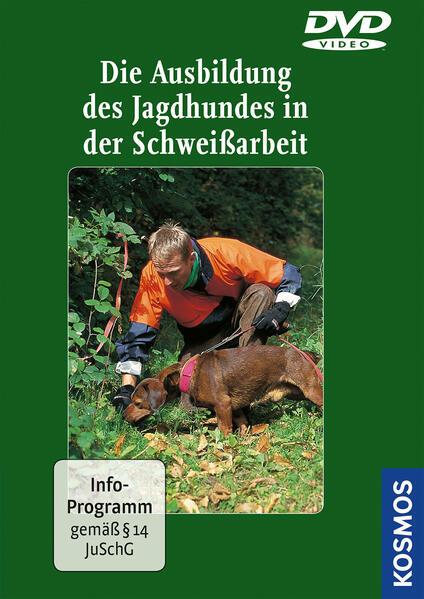 Die Ausbildung des Jagdhundes in der Schweißarbeit DVD - Coverbild