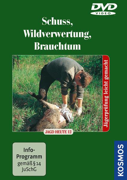 Schuß, Wildverwertung, Jagdpraxis - Coverbild