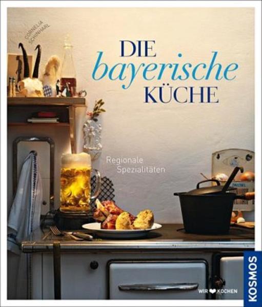 Die bayerische Küche - Coverbild