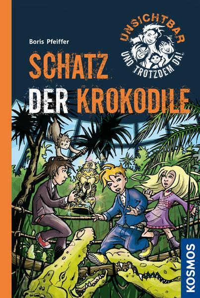 Unsichtbar und trotzdem da!, 6, Schatz der Krokodile - Coverbild