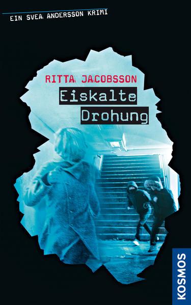 Ein Svea Andersson Krimi: Eiskalte Drohung - Coverbild