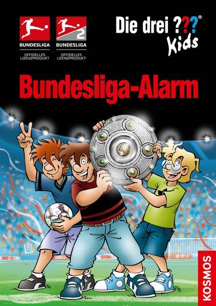 Die drei ??? Kids, Bundesliga-Alarm (drei Fragezeichen Kids) - Coverbild
