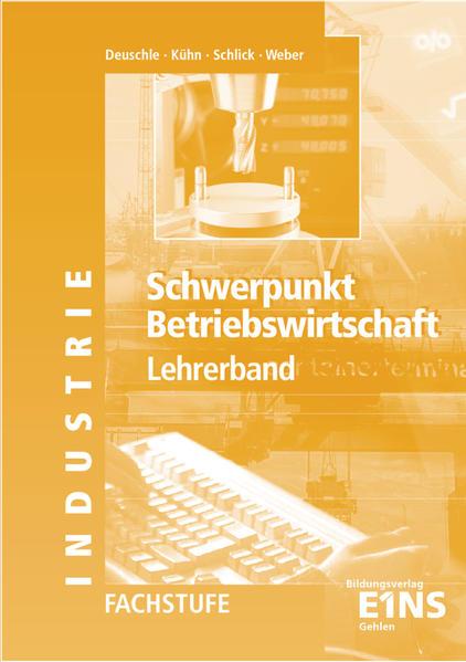 Schwerpunkt Betriebswirtschaft / Schwerpunkt Betriebswirtschaft - Ausgabe für Baden-Württemberg - Coverbild