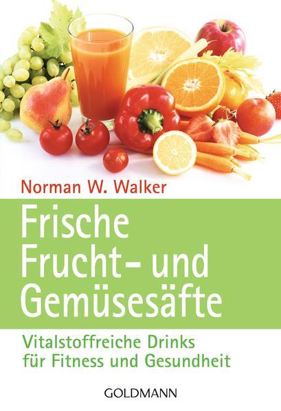 Frische Frucht- und Gemüsesäfte Epub Kostenloser Download
