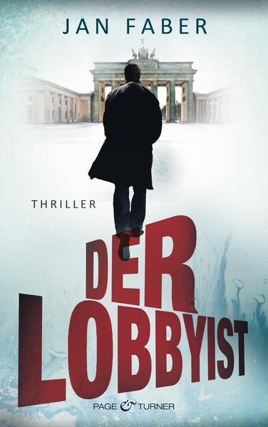 Der Lobbyist - Coverbild