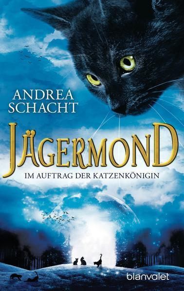 Jägermond 2 - Im Auftrag der Katzenkönigin - Coverbild