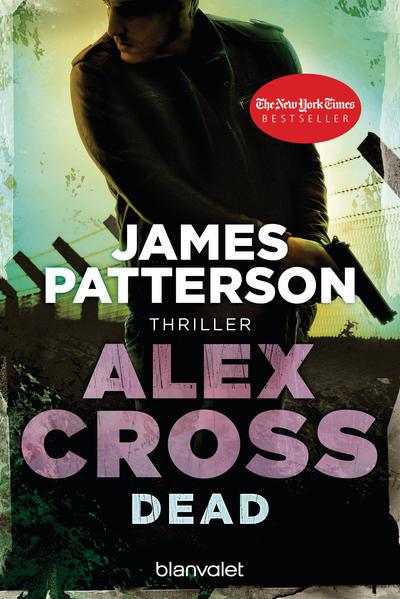 Dead - Alex Cross 13 -  - Coverbild