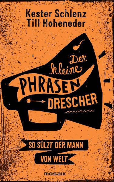Kostenloses PDF-Buch Der kleine Phrasendrescher