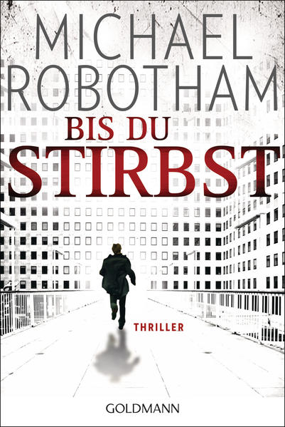 Bis du stirbst von Michael Robotham PDF Download
