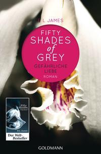 Fifty Shades of Grey - Gefährliche Liebe Cover
