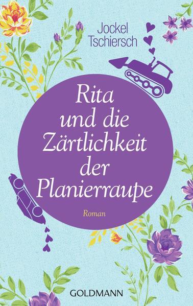 Rita und die Zärtlichkeit der Planierraupe - Coverbild