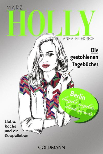 Holly. Die gestohlenen Tagebücher - Coverbild