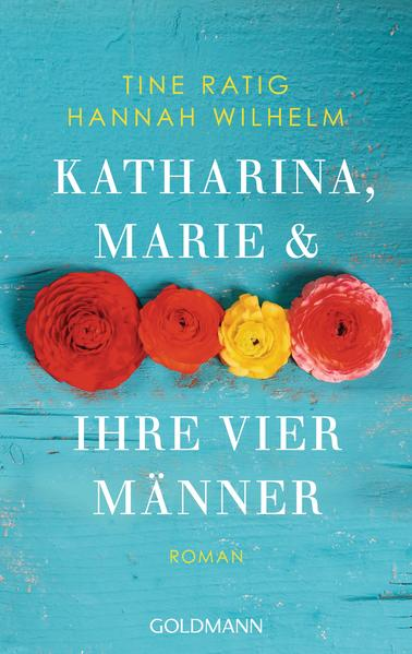 Katharina, Marie und ihre vier Männer von Tine Ratig PDF Download