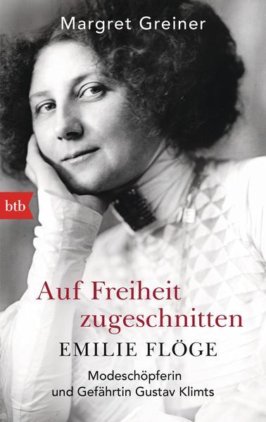 Auf Freiheit zugeschnitten: Emilie Flöge - Coverbild