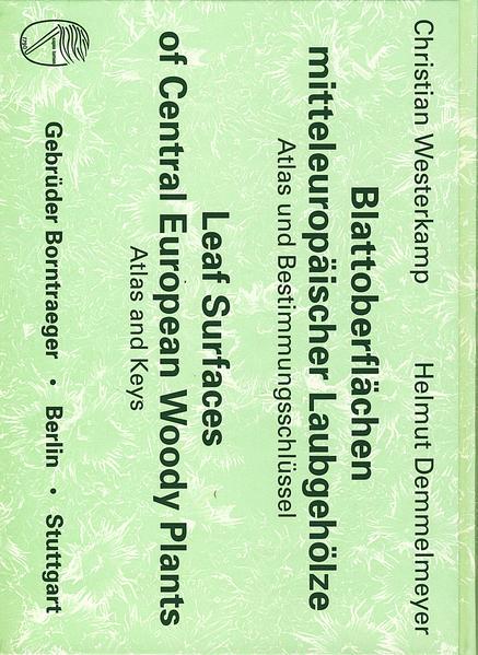 Blattoberflächen mitteleuropäischer Laubgehölze /Leaf Surfaces of Central European Woody Plants - Coverbild