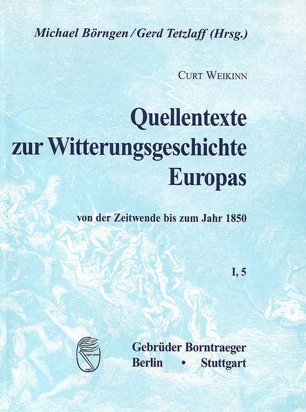 Quellentexte zur Witterungsgeschichte Europas von der Zeitenwende bis zum Jahr 1850 / Hydrographie (1751-1800) - Coverbild