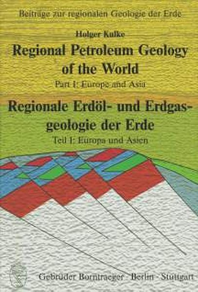 Regional Petroleum Geology of the World /Regionale Erdöl- und Erdgasgeologie der Erde - Coverbild