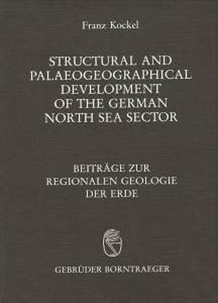 Structural and Palaeogeographical Development of the German North Sea Sector - Coverbild