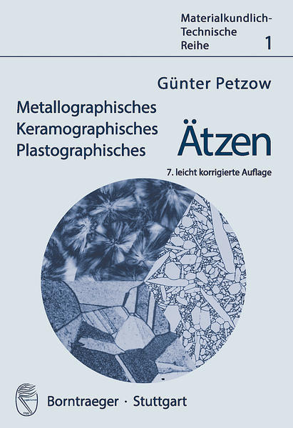 Metallographisches, Keramographisches, Plastographisches Ätzen - Coverbild