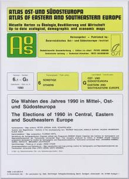 Atlas Ost- und Südosteuropa /Atlas of Eastern and Southeastern Europe.... / Nr. 6: Sonstige /Others / Die Wahlen des Jahres 1990 in Mittel-, Ost- und Südosteuropa /The Elections of 1990 in Central, Eastern and Southeastern Europe - Coverbild