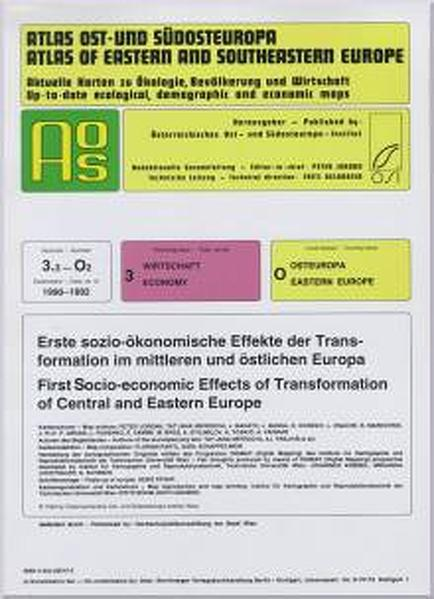Atlas Ost- und Südosteuropa /Atlas of Eastern and Southeastern Europe.... / Nr 3: Wirtschaft /Economy / Erste sozio-ökonomische Effekte der Transformation im mittleren und östlichen Europa /First Socio-economic Effects of Transformation of Central and Eastern Europe - Coverbild
