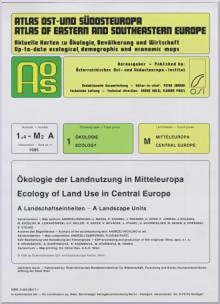 Atlas Ost- und Südosteuropa /Atlas of Eastern and Southeastern Europe.... / Nr 1: Ökologie /Ecology / Ökologie der Landnutzung in Mitteleuropa /Ecology of Land Use in Central Europe - Coverbild