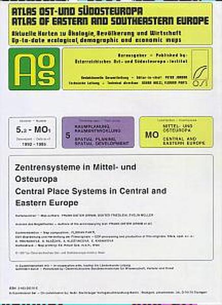 Atlas Ost- und Südosteuropa /Atlas of Eastern and Southeastern Europe.... / Nr 5: Raumplanung, Raumentwicklung /Spatial Planning, Spatial Development / Zentrensysteme in Mittel- und Osteuropa /Central Place Systems in Central and Eastern Europe - Coverbild