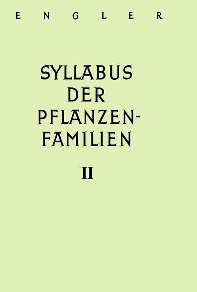 A. Engler's Syllabus der Pflanzenfamilien. Mit besonderer Berücksichtigung... / Angiospermen. Übersicht über die Florengebiete der Erde - Coverbild
