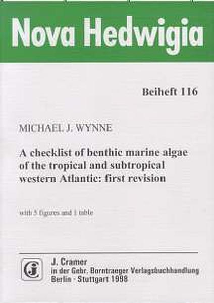 A checklist of benthic marine algae of the tropical and subtropical western Atlantik: first Revision - Coverbild