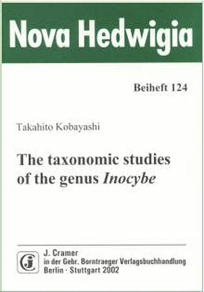 The taxonomic studies of the genus Inocybe - Coverbild