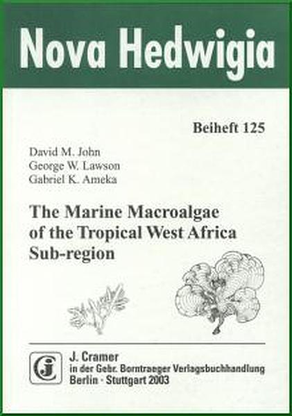 The Marine Macroalgae of the Tropical West Africa Sub-region - Coverbild
