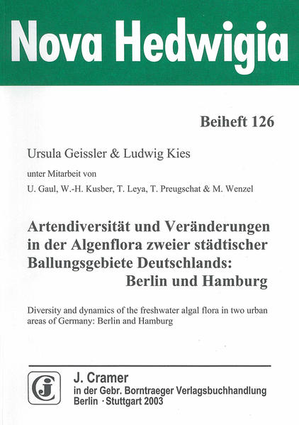Artendiversität und Veränderungen in der Algenflora zweier städtischer Ballungsgebiete Deutschlands: Berlin und Hamburg - Coverbild