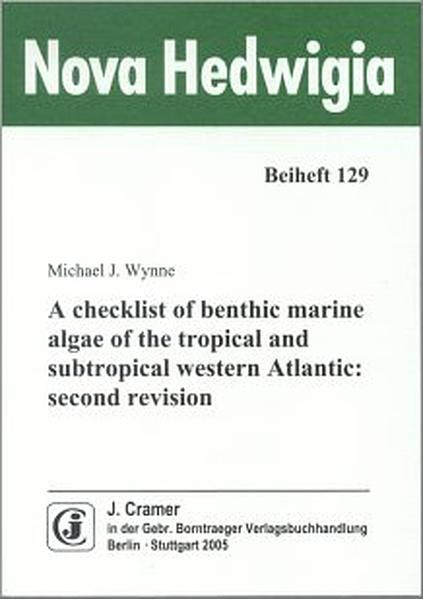 A checklist of benthic marine algae of the tropical and subtropical western Atlantic - Coverbild