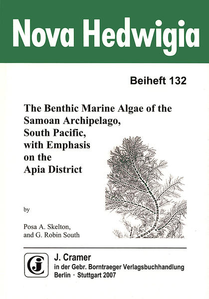 The Benthic Marine Algae of the Samoan Archipelago, South Pacific, with emphasis on the Apia District - Coverbild