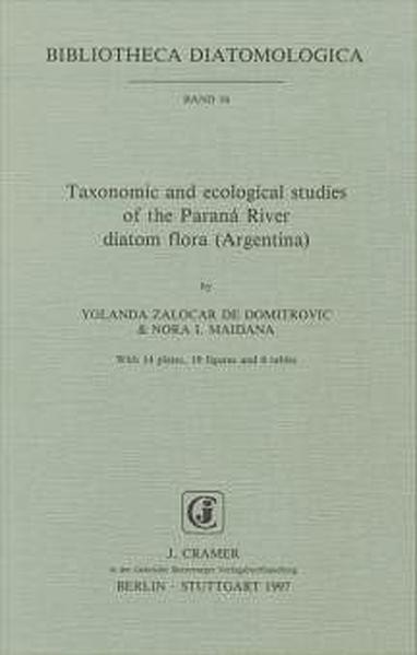 Taxonomic and ecological studies of the Paraná River diatom Flora (Argentina) - Coverbild