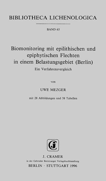 Biomonitoring mit epilithischen und epiphytischen Flechten in einem Belastungsgebiet (Berlin) - Coverbild
