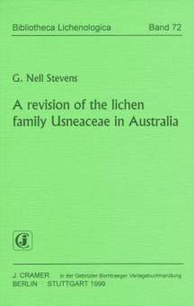 A revision of the lichen family Usneaceae in Australia - Coverbild