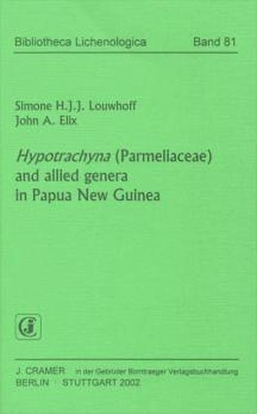 Hypotrachyna (Parmeliaceae) and allied genera in Papua New Guinea - Coverbild
