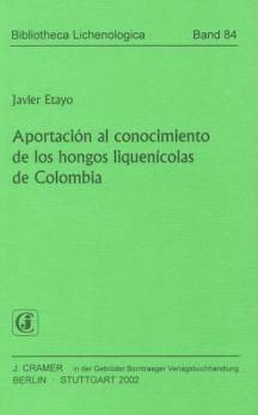 Aportacion al conocimiento de los hongos liquenicolas de Colombia - Coverbild