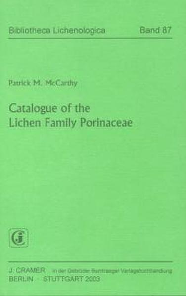 Catalogue of the Lichen Family Porinaceae - Coverbild