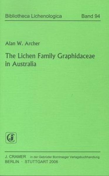 The Lichen Family Graphidaceae in Australia - Coverbild