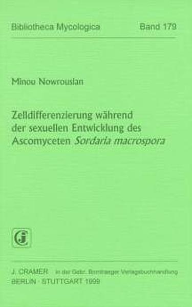 Zelldifferenzierung während der sexuellen Entwicklung des Ascomyceten Sordaria macrospora - Coverbild
