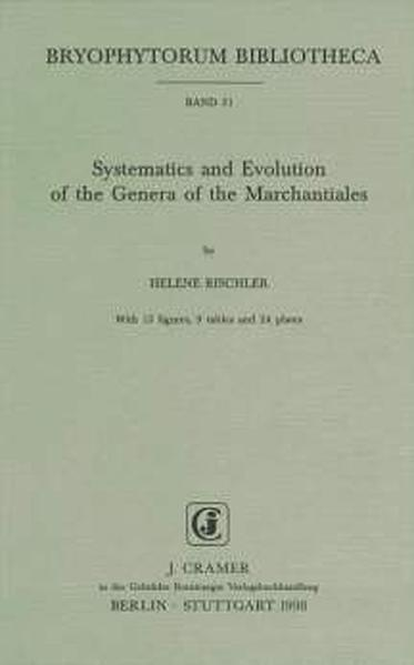 Systematics and Evolution of the Genera of the Marchantiales - Coverbild
