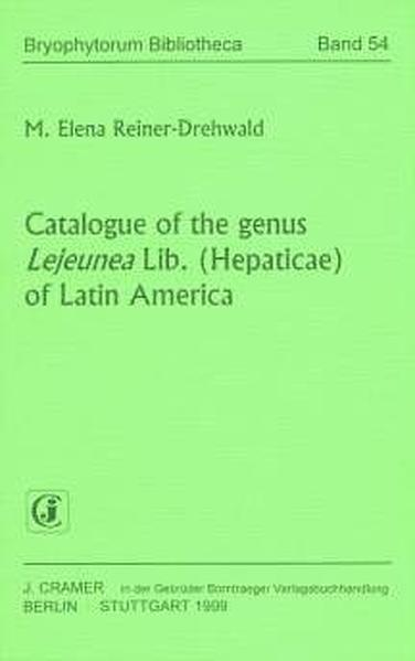 Catalogue of the genus Lejeunea Lib. (Hepaticae) of Latin America - Coverbild