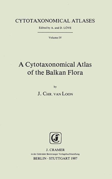 A Cytotaxonomical Atlas of the Balkan Flora - Coverbild