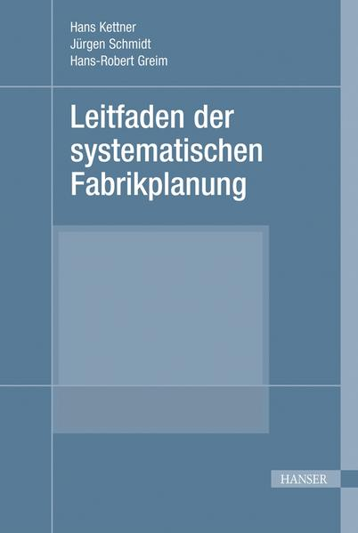 Leitfaden der systematischen Fabrikplanung (Print-on-Demand) - Coverbild