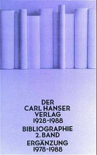 Der Carl Hanser Verlag 1928 - 1988 / Ergänzung 1978-1988 - Coverbild