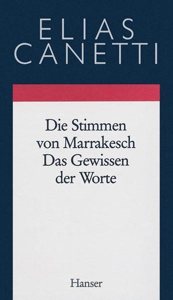 Gesammelte Werke Band 6: Die Stimmen von Marrakesch - Das Gewissen der Worte - Coverbild
