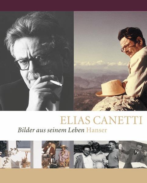 Elias Canetti - Bilder aus seinem Leben - Coverbild