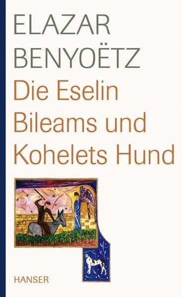 Die Eselin Bileams und Kohelets Hund - Coverbild